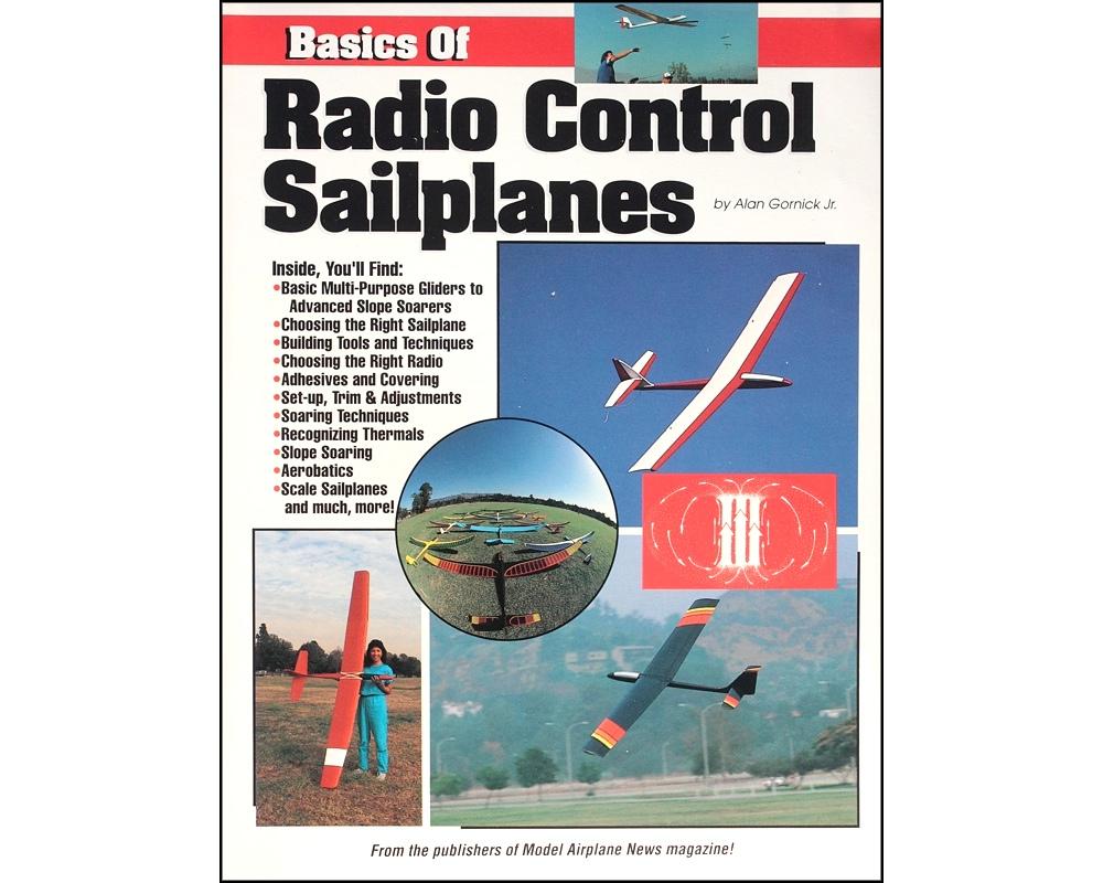Basics of Radio Control Sailplanes, Alan Gornick Jr, The Flying